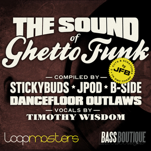BASS BOUTIQUE - The Sound Of Ghetto Funk (Sample Pack WAV/APPLE/LIVE/REASON)