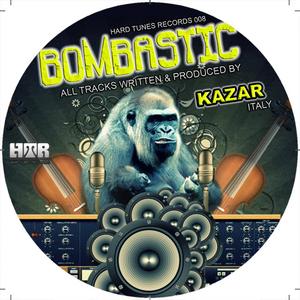 KAZAR - Bombastic