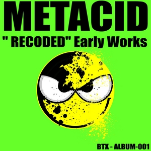 METACID - Recoded (Early Works)