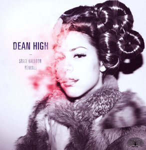 DEAN HIGH feat JAY BORDEAUX - Spaceballoon (The Remixes)