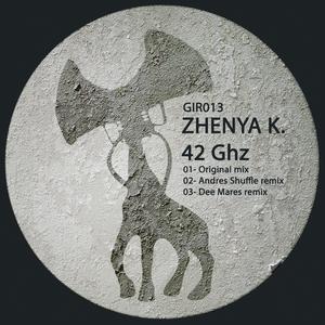 ZHENYA K - 42 Ghz