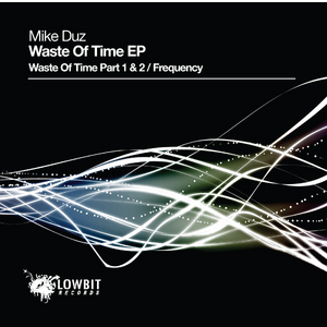 MIKE DUZ - Waste of Time