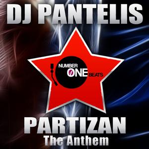DJ PANTELIS - Partizan (The Anthem)