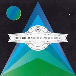 SNEEKERS, The - Modern Pleasure Remixes