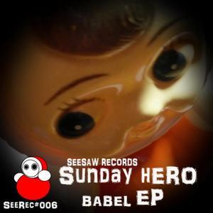 SUNDAY HERO - Babel