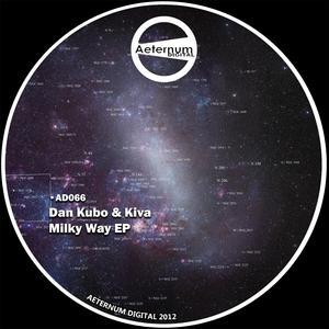 KUBO, Dan/KIVA - Milky Way EP