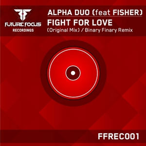 ALPHA DUO feat FISHER - Fight For Love