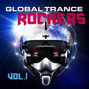 VARIOUS - Global Trance Rockers Vol 1 (Progressive & Melodic Trance Killer)