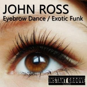ROSS, John - Eyebrow Dance