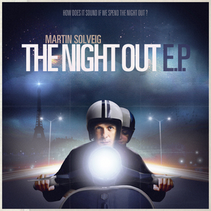 SOLVEIG, Martin/DRAGONETTE - The Night Out EP