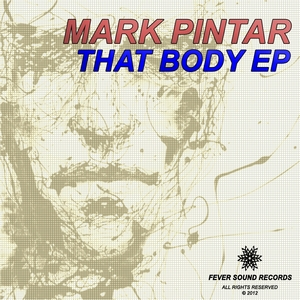 PINTAR, Mark - That Body EP