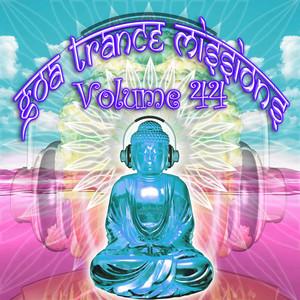 GOA DOC/VARIOUS - Goa Trance Missions V 44 (Best Of Psy Techno & Hard Dance & Progressive Tech House Anthems)