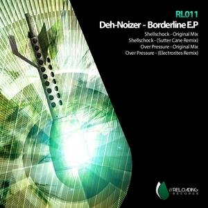 DEH NOIZER - Borderline EP