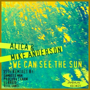 ALICA & MIKE ANDERSON - We Can See The Sun