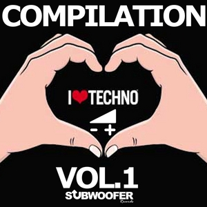 VARIOUS - I Love Techno Greatest Hits Vol 1 (Subwoofer Records)
