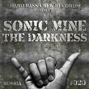 SONIC MINE - The Darkness