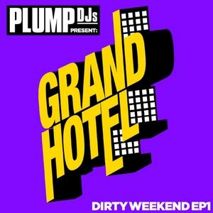 SUBMO/PLUMP DJS/BONSAI KAT - Plump DJs Presents Dirty Weekend EP 1