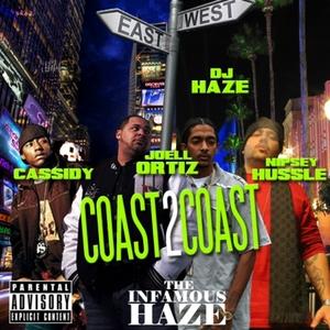 INFAMOUS DJ HAZE - Coast 2 Coast