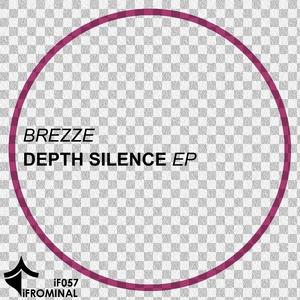 BREZZE - Depth Silence EP