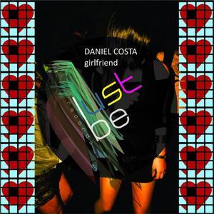 COSTA, Daniel - Girlfriend