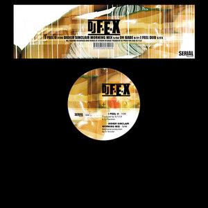 DJ FEX - I Feel U