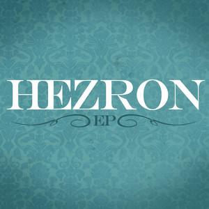 HEZRON - Hezron EP