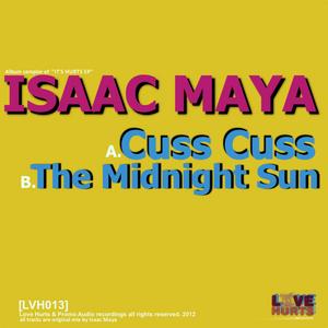 MAYA, Isaac - Cuss Cuss