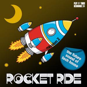 VARIOUS - Rocket Ride: Mission 02