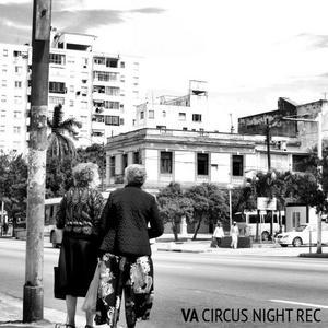 VARIOUS - VA Circus Night Rec