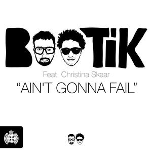 BOOTIK feat CHRISTINA SKAAR - Ain't Gonna Fail