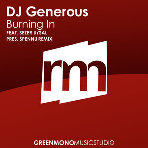 DJ GENEROUS - Burning In