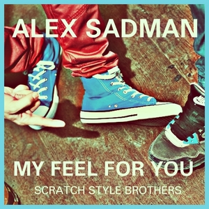 SADMAN, Alex - My Feel For You