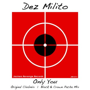 MILITO, Dez - Only You