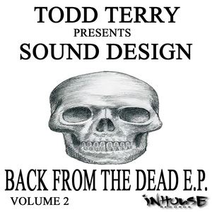 TERRY, Todd/SOUND DESIGN - Back From The Dead EP VOL II