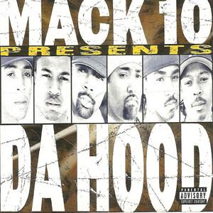 MACK 10 - The Hood