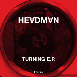 HEADMAN - Turning EP