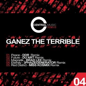 GANEZ THE TERRIBLE - Central Music Ltd Remixs Vol 4