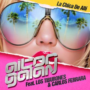 AITOR GALAN feat LOS TIBURONES/CARLOS FERRARA - La Chica De Alli