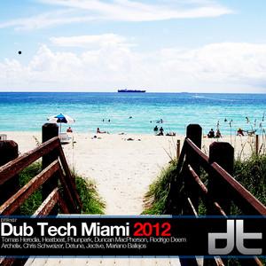 VARIOUS - Dub Tech Miami 2012
