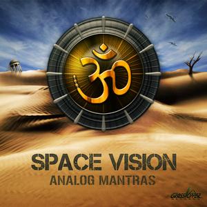 SPACE VISION - Analog Mantras