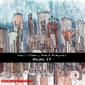 YILMAZ, Sarp/MACIT KIMYACI - Kajal EP