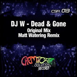 DJ W - Dead & Gone