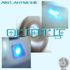 AIRPLANTMUSIC - Output