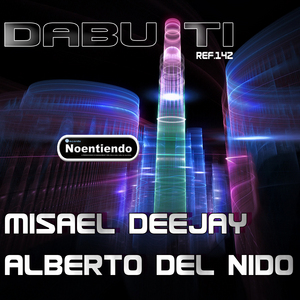 MISAEL DEEJAY/ALBERTO DEL NIDO - Dabuti