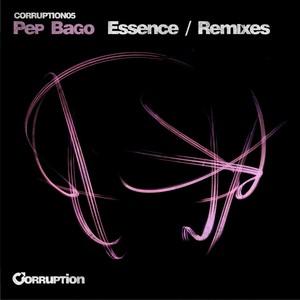 PEP BAGO - Essence (remixes)