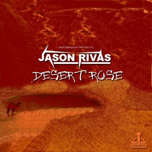 RIVAS, Jason - Desert Rose