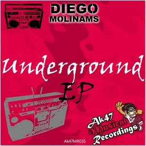 MOLINAMS, Diego - Underground