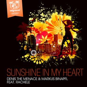 DENIS THE MENACE/MARKUS BINAPFL/RACHELE - Sunshine In My Heart