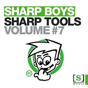 SHARP BOYS - Sharp Tools Volume 7