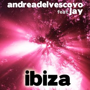DEL VESCOVO, Andrea feat JAY - Ibiza